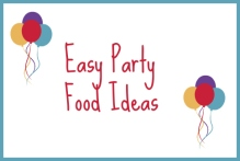 Easy Party Food Ideas - Border